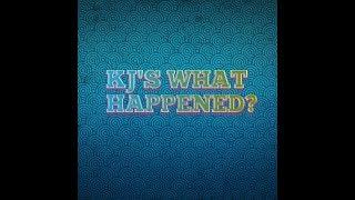 KJ'S WHAT HAPPENED? (Sept 3rd thru Sept 10th)
