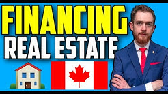 Financing & Refinancing Real Estate in Canada | Second Mortgage, Helocs & Private Financing