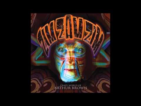 The Crazy World of Arthur Brown - Zim Zam Zim