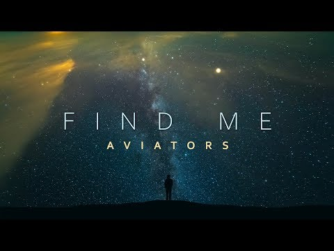 Aviators - Find Me (Rewind Version - Orchestral Ballad)