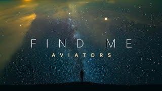 Aviators - Find Me (Rewind Version - Orchestral Ballad)