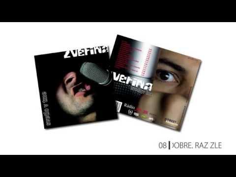 08. Zverina - Raz dobre, raz zle