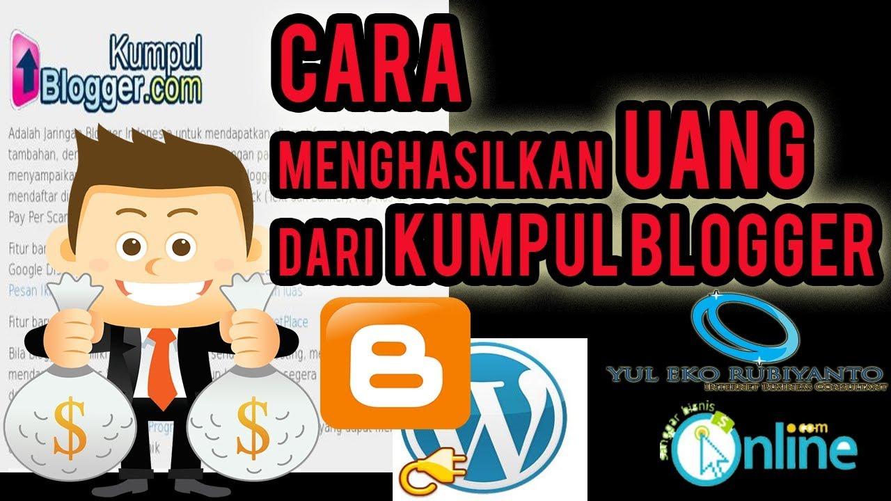 cara mendapatkan uang dari kumpul blogger