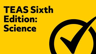 TEAS Test Study Guide - [Version 6 Science]