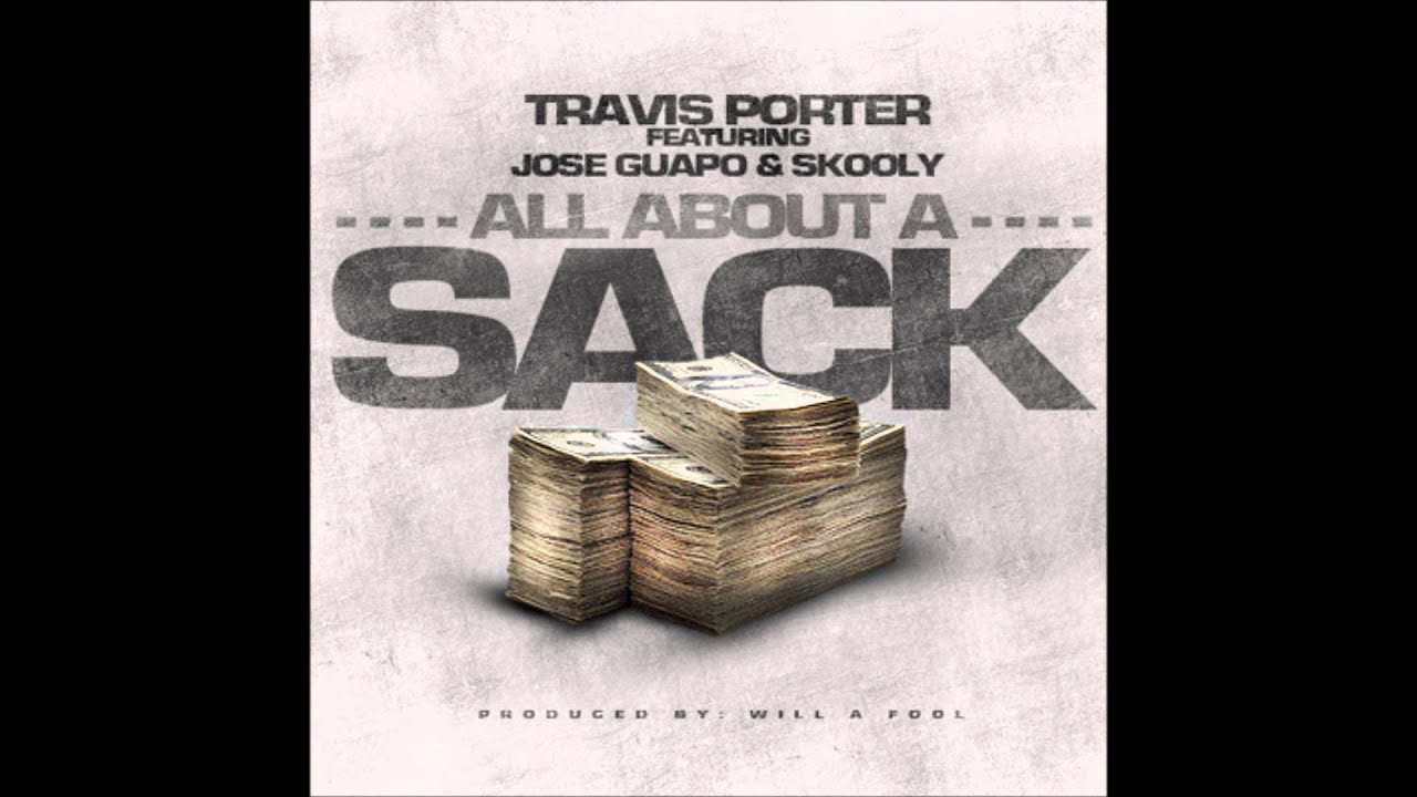 Travis Porter Feat Jose Guapo & Skooly - All About A Sack (Acapella Dirty)  | 72 BPM
