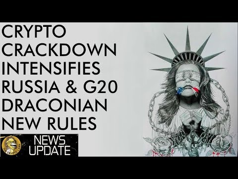 Crackdown On Bitcoin & Crypto Intensifies With G20, Russia, & Bittrex