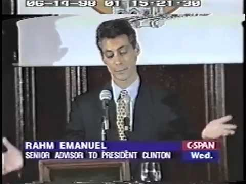 Rahm Emanuel, Senior Advisor to President Clinton