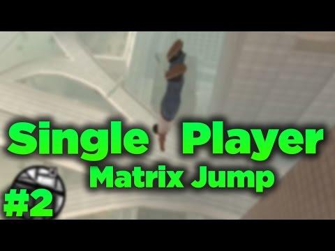 Gta San Andreas #2 - Matrix Jump - Balıklama Atlama Modu