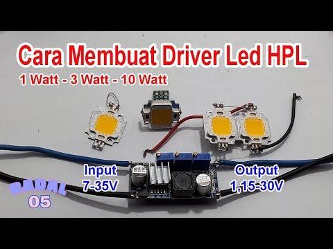 Cara Membuat Driver Led HPL 1W,3W,10W Ide Kreatif Elektronik DIY