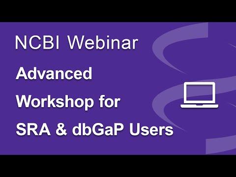 Advanced Workshop for SRA & dbGaP Users