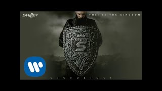 Skillet - This Is the Kingdom [Official Audio]
