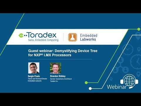 Webinar On-Demand: Demystifying Device Tree for NXP® i.MX Processors