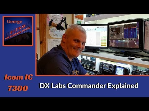 Icom IC7300 and DX Labs Commander Explained