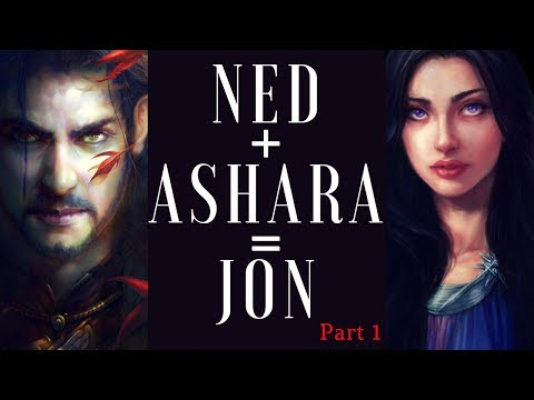 Game of Thrones/ASOIAF Theories | Ned and Ashara=Jon | New and Improved Edition
