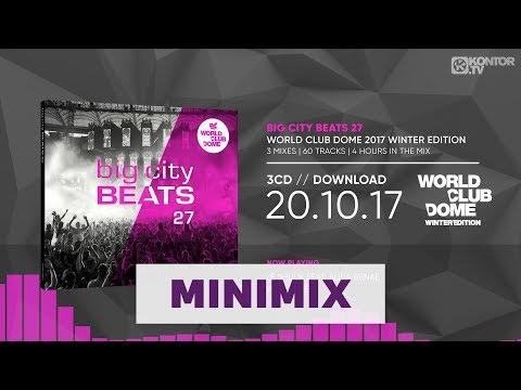 Big City Beats 27 - World Club Dome 2017 Winter Edition (Official Minimix HD)