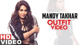 Mandy Takhar (Outfit Video) | Akhiyan | Gippy Grewal | Latest Punjabi Songs 2019