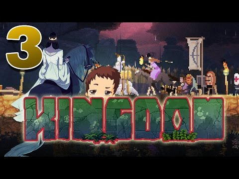 Kingdom [Ep. 3] - You're On Your Own
