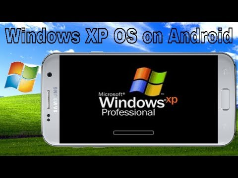 How to Install Windows XP OS on your Android phone-No  Img-No  Elimunator-हिंदी