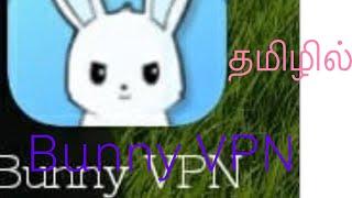 Bunny VPN app review in tamil screenshot 5