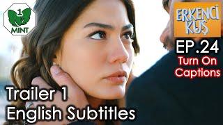 Early Bird - Erkenci Kus 24 English Subtitles Trailer 1
