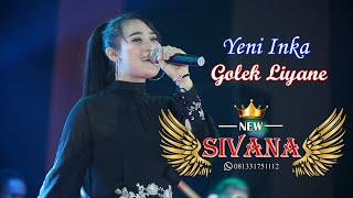 "Download Yeni Inka - Golek Liyane "" Lungamu Ninggal Kenangan ""   NEW SIVANA ( Live Show Maron Probolinggo )"