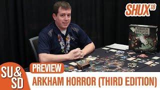 Arkham Horror (Third Edition) - SHUX Preview
