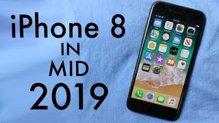iPhone 8 In Mid 2019! (iOS 13) (Review)