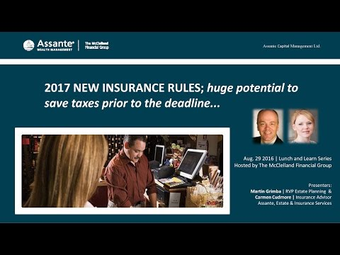 2017 NEW INSURANCE RULES; huge potential to save taxes prior to the deadline | tmfg.ca
