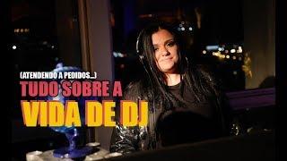 Baixar ATENDENDO A PEDIDOS! A VIDA DE DJ - VLOG!