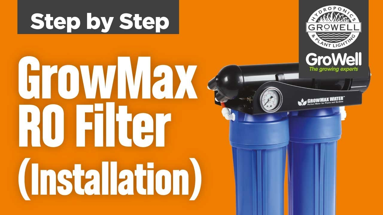 Growmax Ro Filter Installation Step By