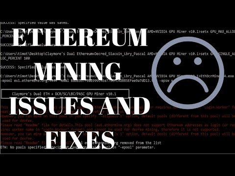 Common Ethereum Mining Issues And FIXES