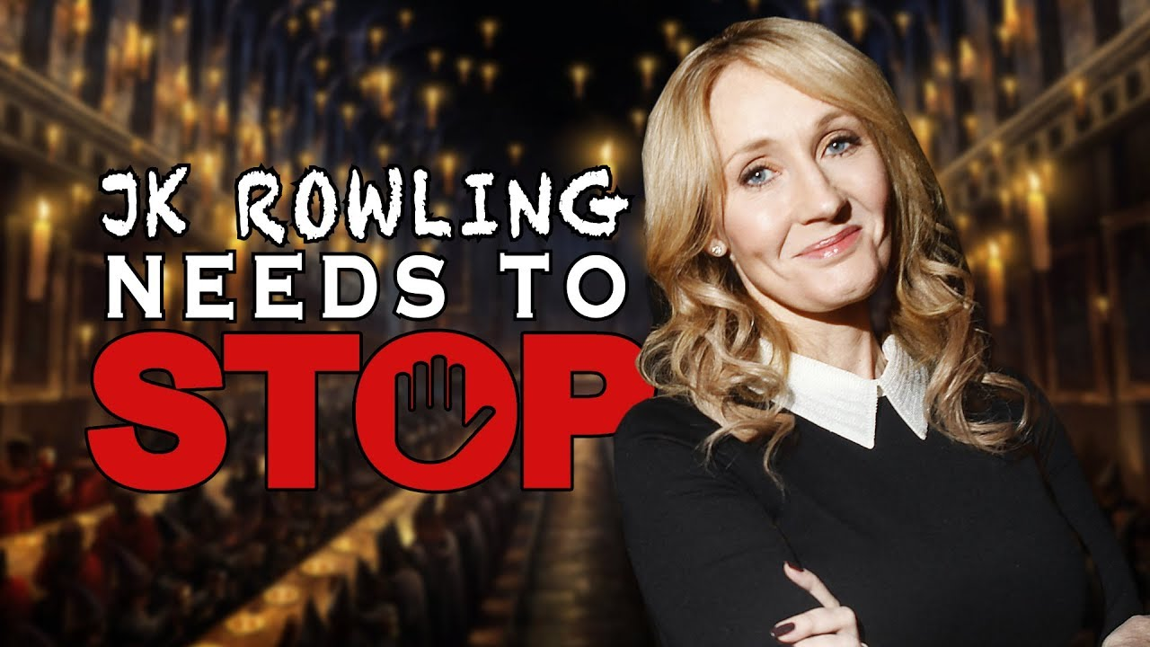 Jk Rowling Needs To Stop With Harry Potter  Video Essay  Youtube Jk Rowling Needs To Stop With Harry Potter  Video Essay