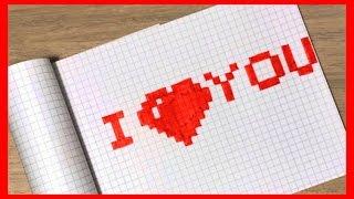 Как нарисовать надпись I LOVE YOU по клеточкам