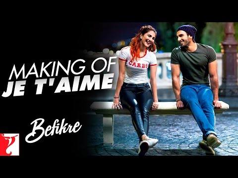 making-of-the-song---je-t'aime-(i-love-you)-song-|-befikre-|-ranveer-singh-|-vaani-kapoor
