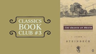 Classics Book Club #3 | The Grapes of Wrath