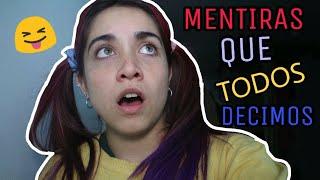 MENTIRAS QUE TODOS DECIMOS - MARIA BECERRA