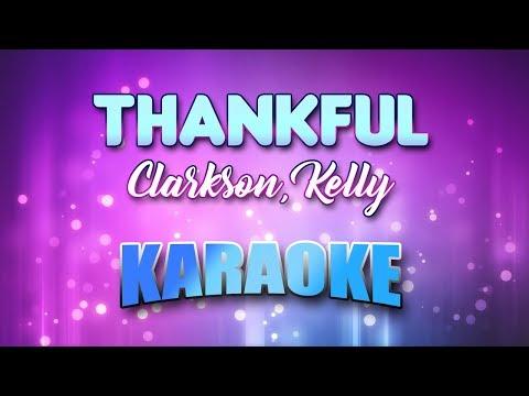 Clarkson, Kelly - Thankful (Karaoke & Lyrics)