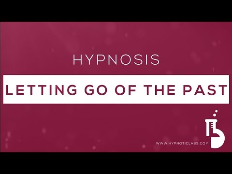 Hypnosis for Letting Go Of The Past