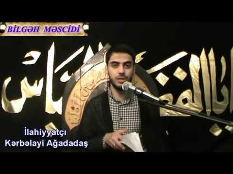 Kerbelayi Agadadas - imamet behsi 9....