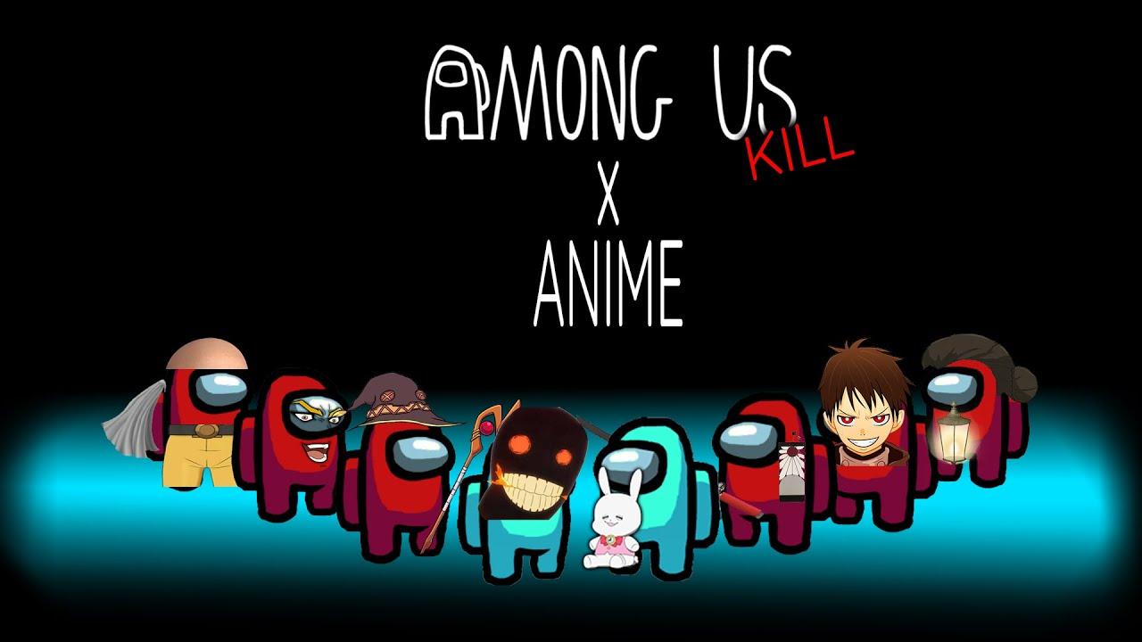 AMONG US kill animation MEME (Anime edition) - YouTube