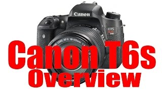 Canon Rebel T6s & 760D Overview Training Tutorial