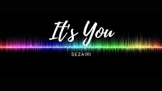 It's You - Sezairi (Piano Karaoke version) - Original Key + Piano Visual