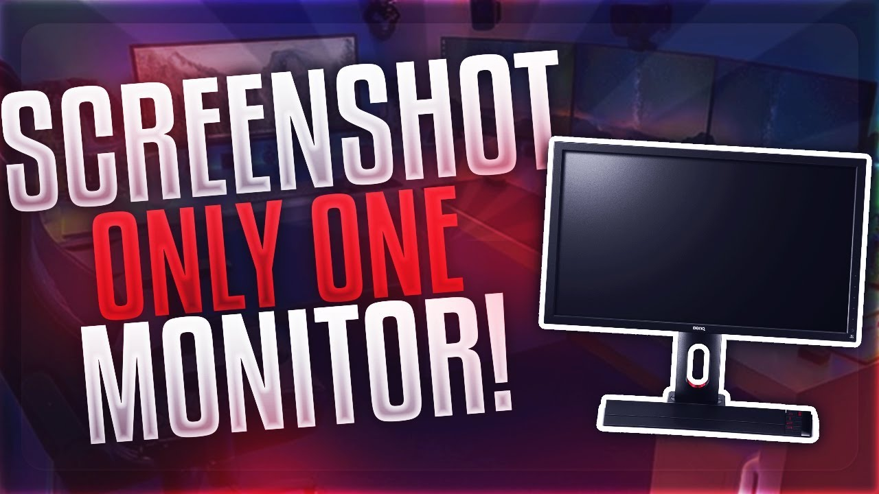 How to Screenshot Only ONE Monitor with DUAL Monitors In Windows 6/6/6