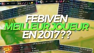 FEBIVEN MEILLEUR JOUEUR EN 2017 ?? (ft Kameto) - Ezreal ADC