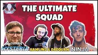 Hysteria | Fortnite Battle Royale - The Ultimate Squad - With Ninja, Hamlinz, and Daequan