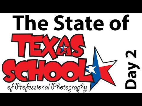 Texas School of Photography 2015 Review - Day 2