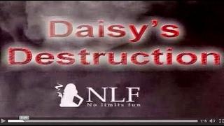 Daisy's Destruction Uncut Footage