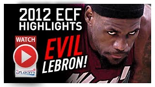 Throwback: LeBron James ECF Offense Highlights VS Celtics 2012 Playoffs - MONSTER!