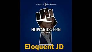 Eloquent JD – The Howard Stern Show