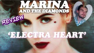 Marina and the Diamonds - Electra Heart (Album Review)